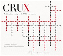 Crux. Parisian Easter music