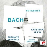 Bach. Re-Invented
