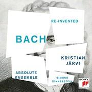 Bach. Neu erfunden
