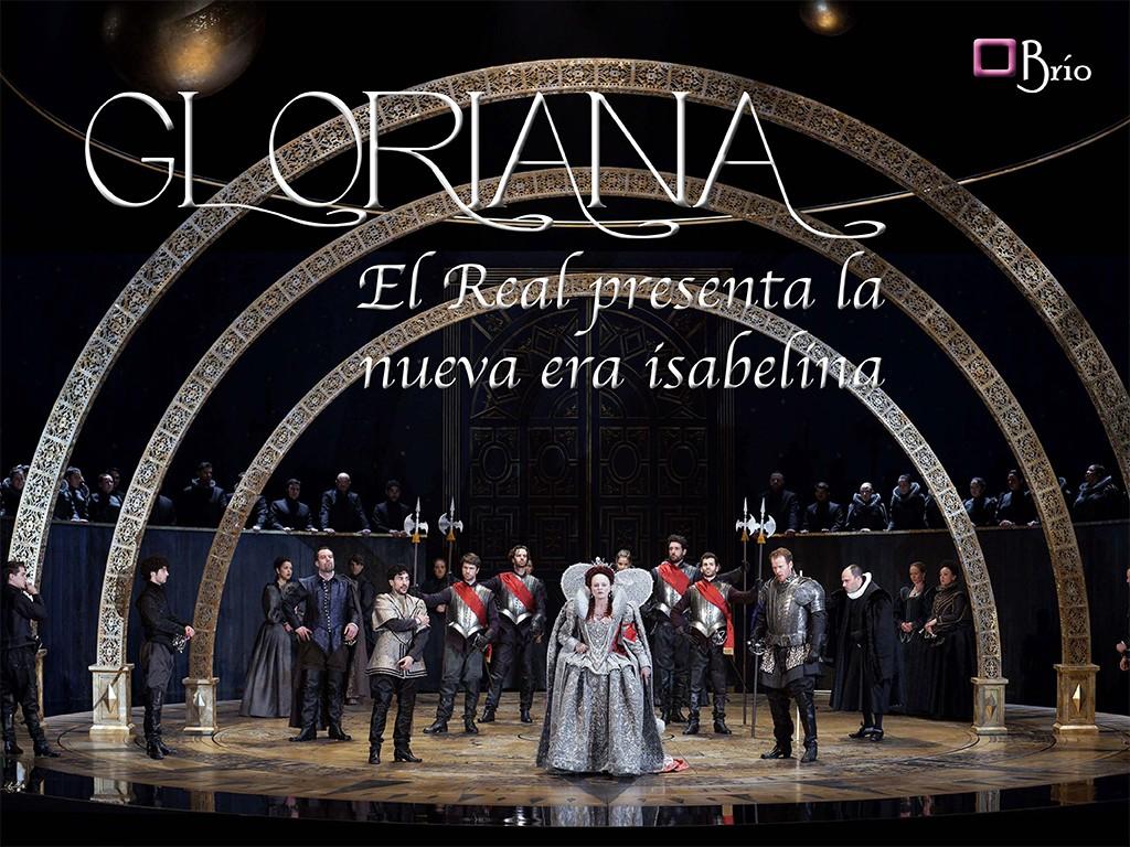 Gloriana 1 en el Real