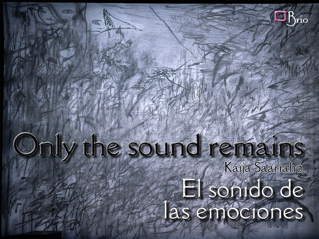 Only the sound remains, the sound of emotions