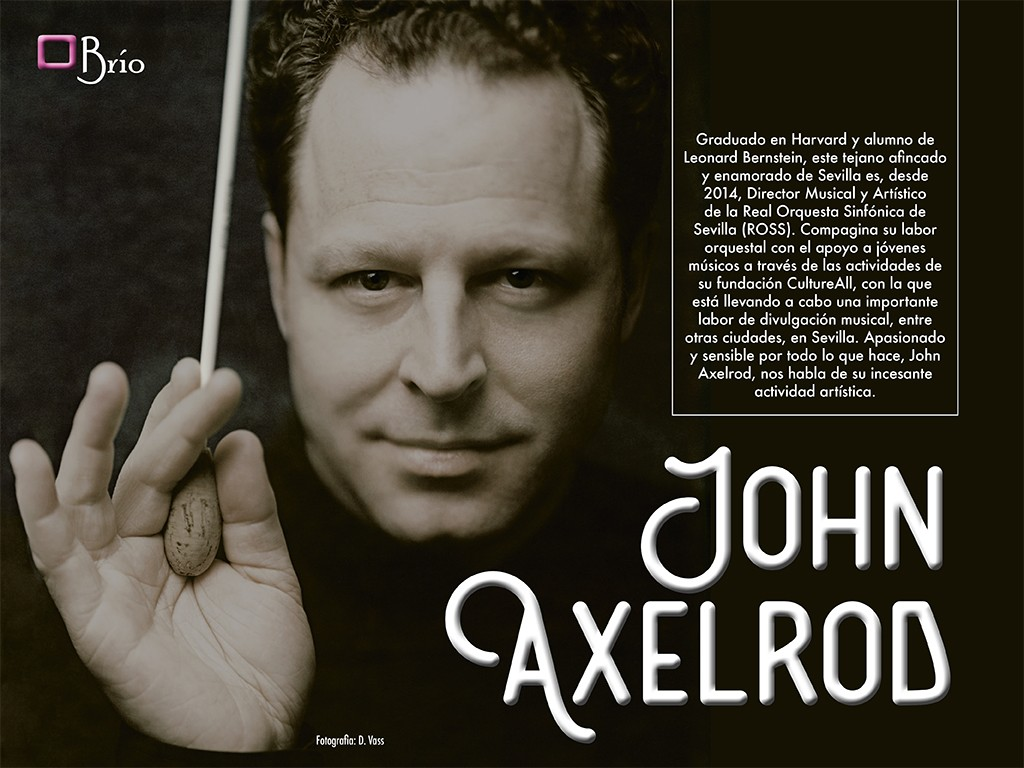 Entrevista a John Axelrod, Director de la ROSS