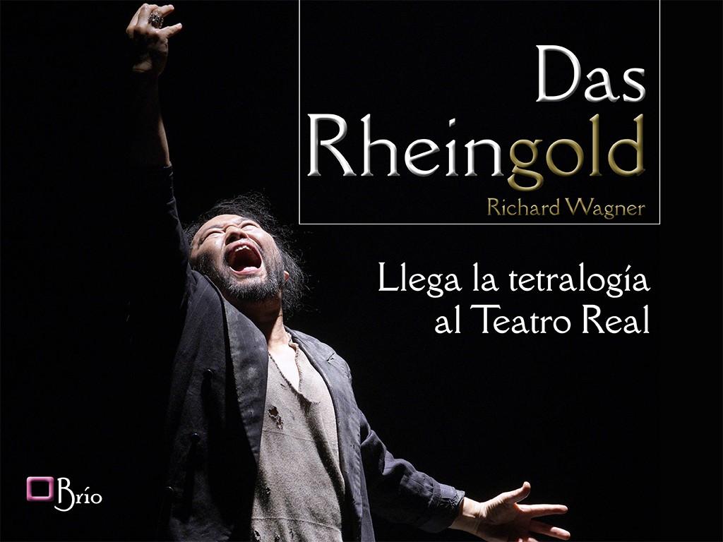 Das Rheingold, de Richard Wagner, llega la tetralogía al Teatro Real