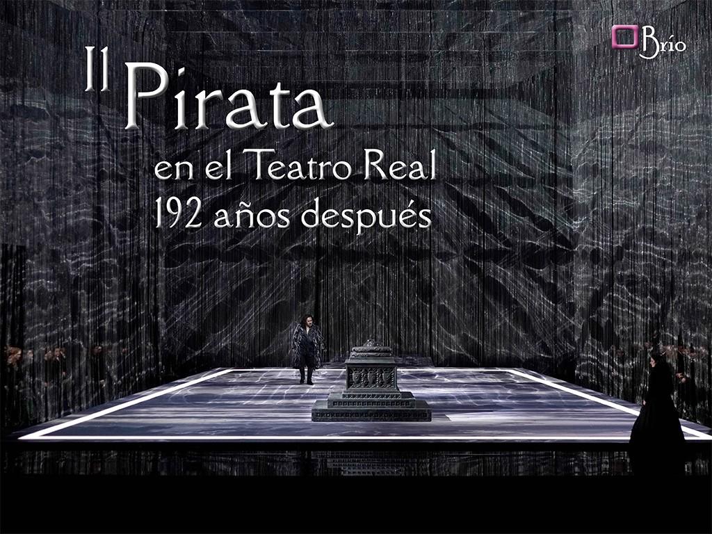 Il Pirata en el Teatro Real 192 años después