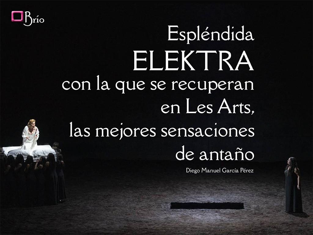 Esplendida Elektra en Les Arts de Valencia