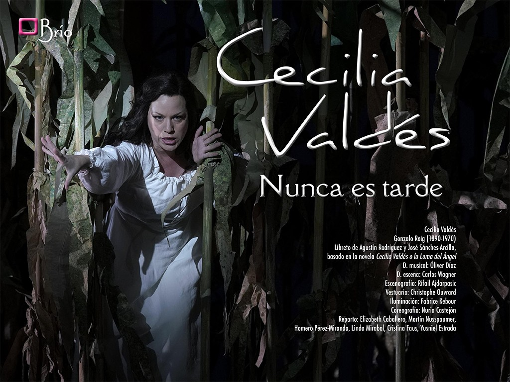 Cecilia Valdés, it's never too late…
