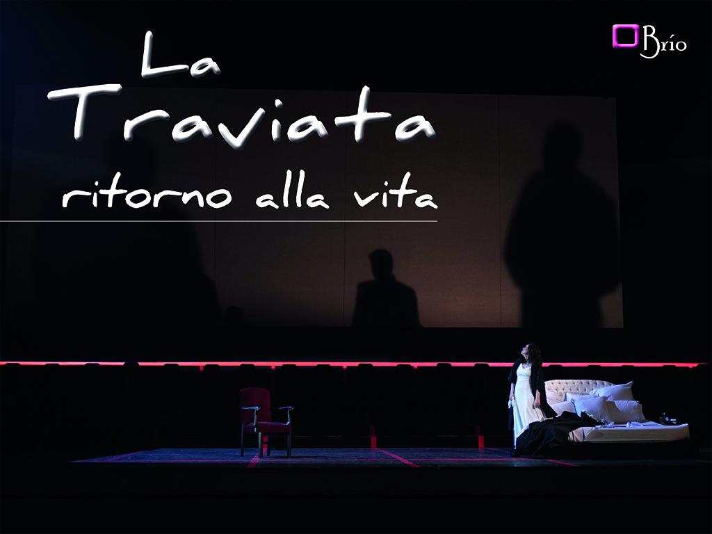 """La Traviata, """"ritorno alla vita"""""""